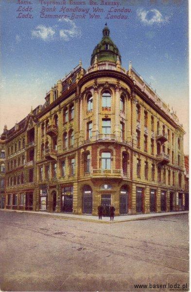 Piotrkowska, dom bankowy Wilhelma Landaua